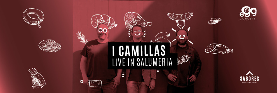 I Camillas live nel Magazzino Sabores